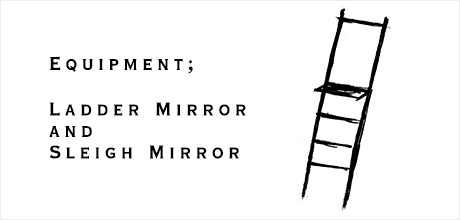 【特集】LADDER MIRROR and SLEIGH MIRROR