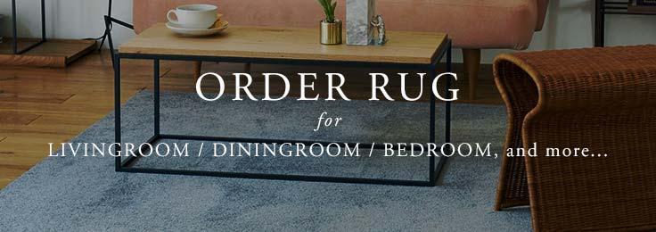 ORDER RUG オーダーラグ