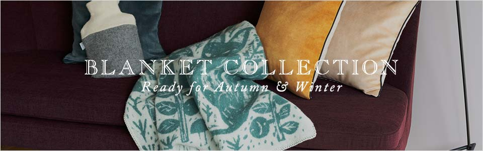 【特集】BLANKET COLLECTION