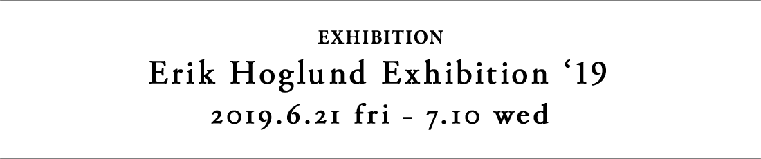 Erik Höglund Exhibition