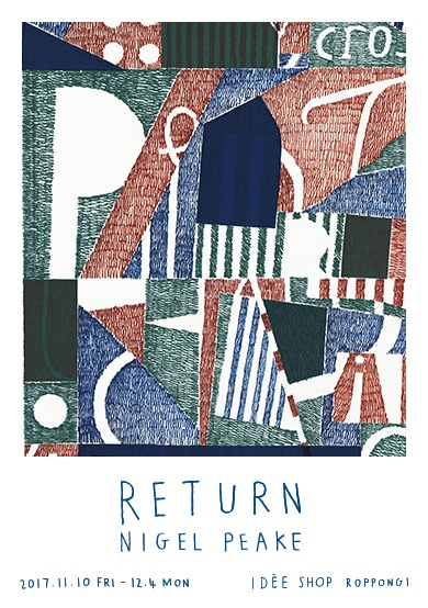 NIGEL PEAK EXHIBITION「RETURN」