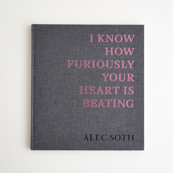 【写真】Alec Soth 「I Know How Furiously Your Heart Is」