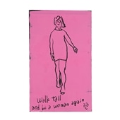舞木 和哉 「Walk tall and be a woman again」