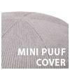MINI PUUF Cover Gray