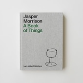 Jasper Morrison A Book of Things