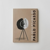 THE SCULPTURES OF PABLO PICASSO